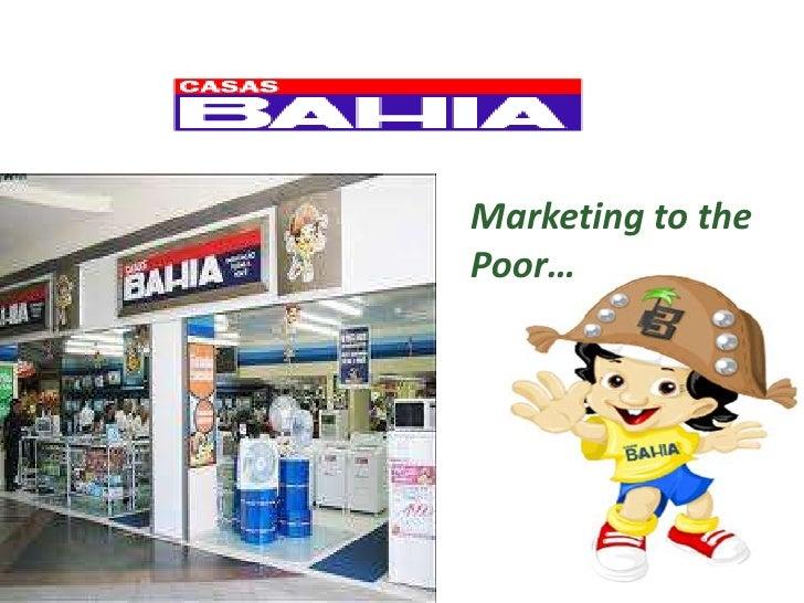 Casas bahia   marketing to the poor