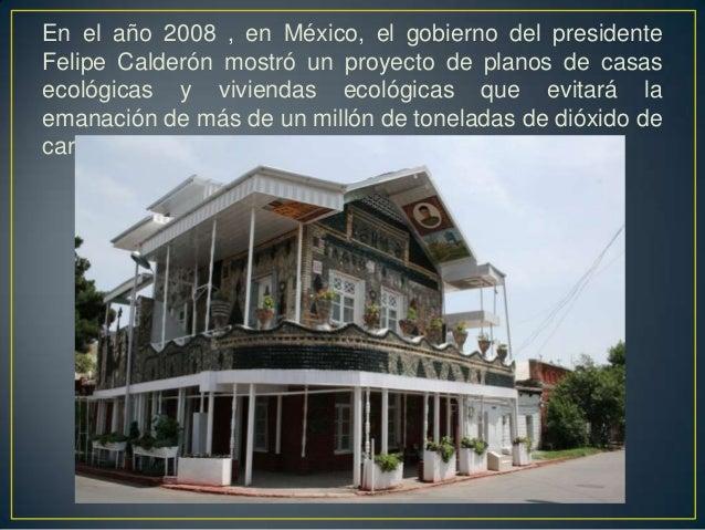 Luis salvador velasquez rosas casas ecol gicas for Proyectos de casas ecologicas