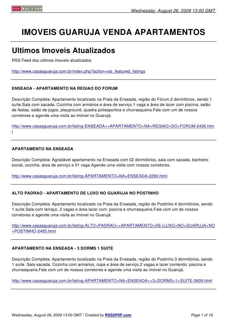 Wednesday, August 26, 2009 13:00 GMT          IMOVEIS GUARUJA VENDA APARTAMENTOS  Ultimos Imoveis Atualizados RSS Feed dos...