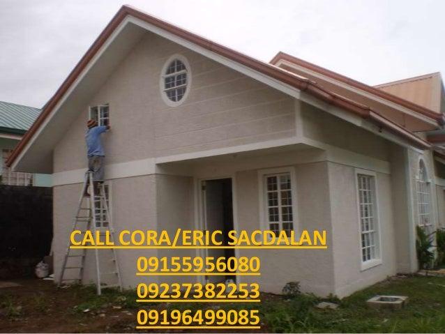 CALL CORA/ERIC SACDALAN 09155956080 09237382253 09196499085