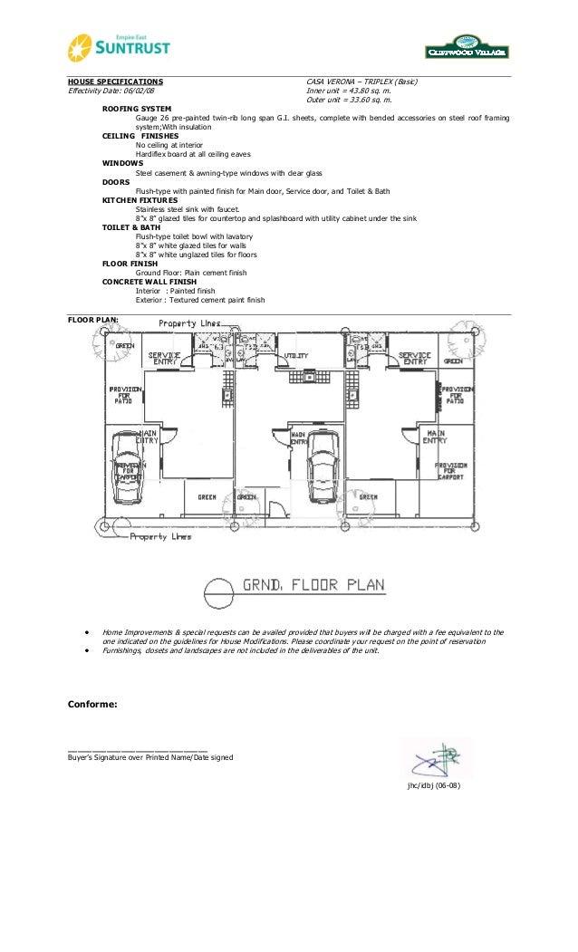 HOUSE SPECIFICATIONS  Effectivity Date: 06/02/08  CASA VERONA – TRIPLEX (Basic) Inner unit = 43.80 sq. m. Outer unit = 33....