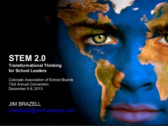 STEM 2.0: Transformational Thinking about STEM for School Board Members, Dec. 2013