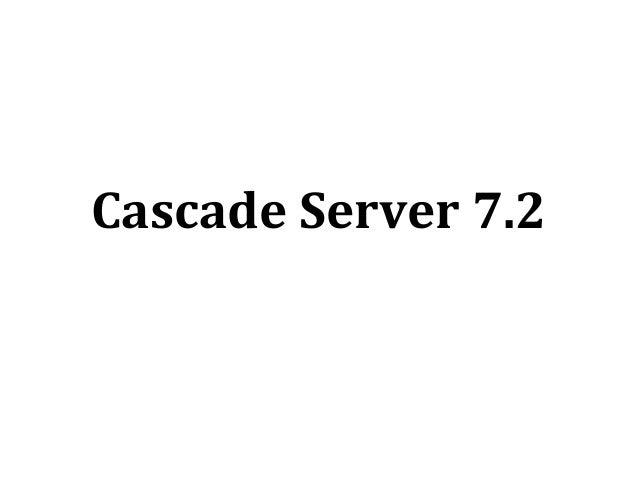 Cascade 7.2 Webinar Slides - Supplementary slides for the video