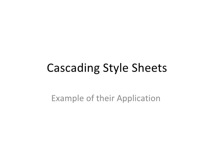 Cascading Style Sheets Example of their Application