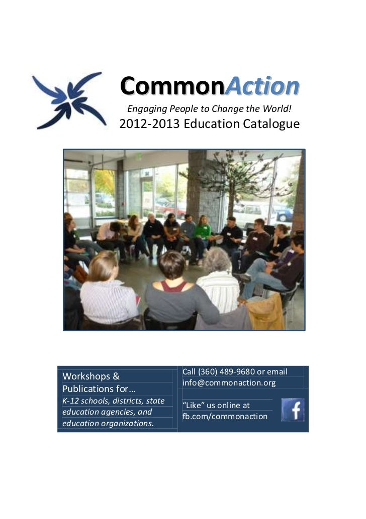 CommonAction                   Engaging People to Change the World!                2012-2013 Education Catalogue          ...
