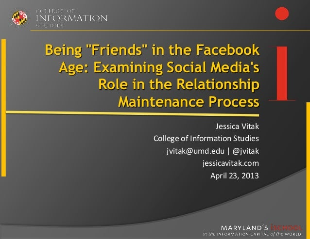 """Being """"Friends"""" in the Facebook  Age: Examining Social Medias        Role in the Relationship           Maintenance Proces..."""