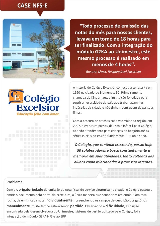 (Case de Sucesso) - Colegio Excelsior - NFS-e - Emissao e gestao de notas fiscais de servico eletronicas