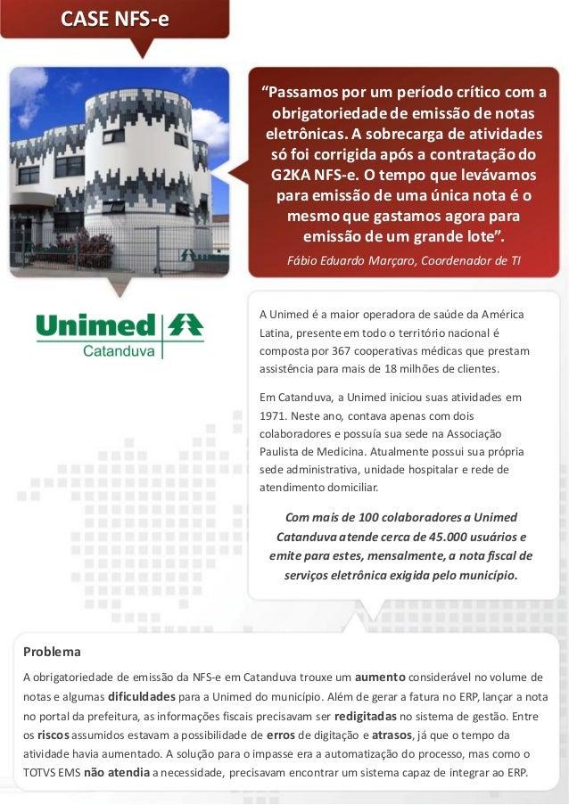 (Case de Sucesso) - Unimed Catanduva - NFS-e - Emissao e gestao de notas fiscais de servicos eletronicas