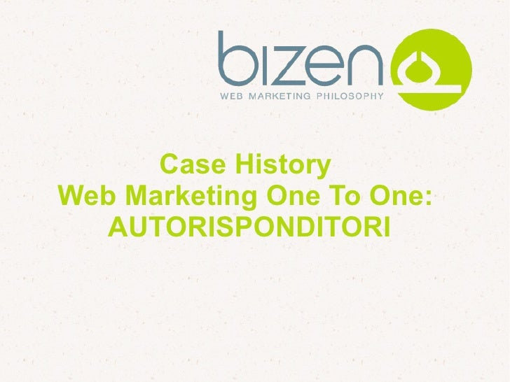 Case History Marketing One To One