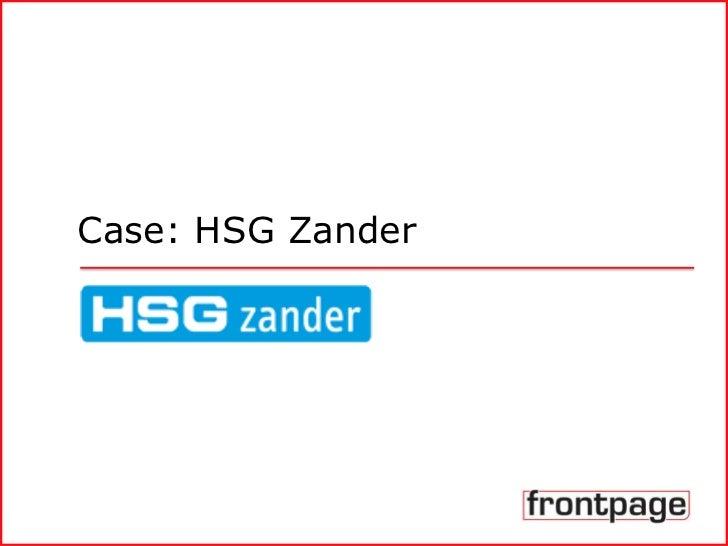 Case: HSG Zander<br />
