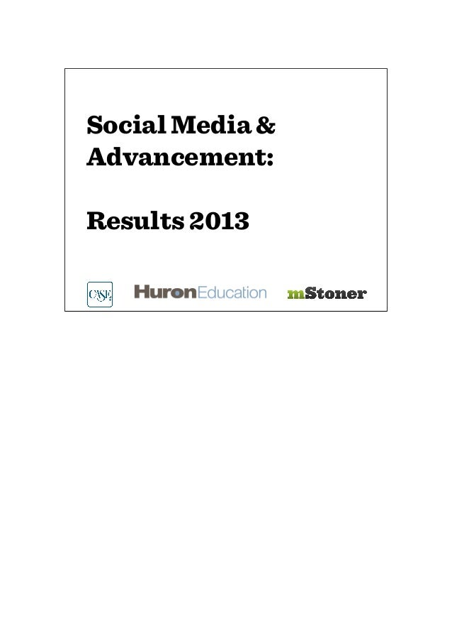 Social Media &Advancement:Results 2013
