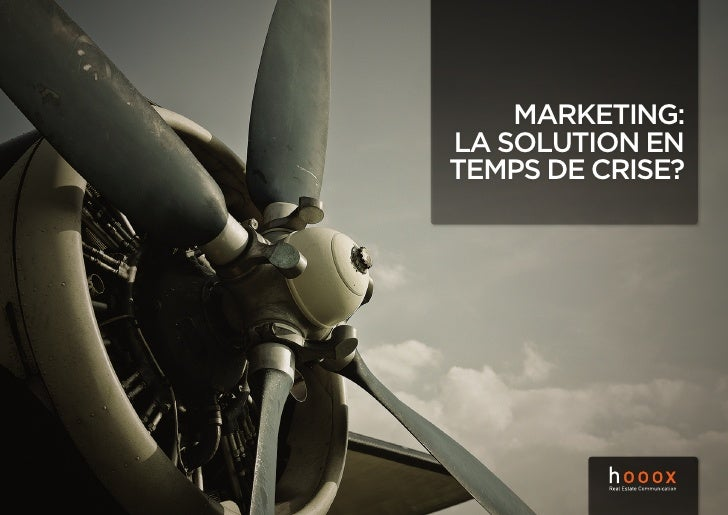 Marketing: la solution en teMps de crise?