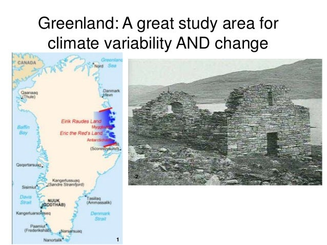 Greenland: A great study area for climate variability AND change 1 2
