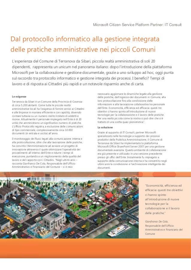 Microsoft Citizen Service Platform Partner: IT Consult Dal protocollo informatico alla gestione integrata delle pratiche a...
