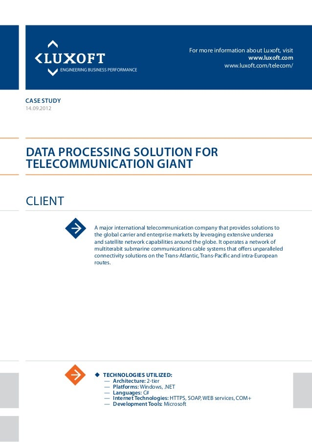 Case study data processing telecommunications luxoft for international telecommunication company