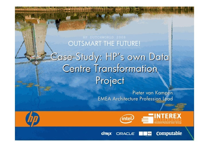 Case Study - HPs Own Data Centre Transformation