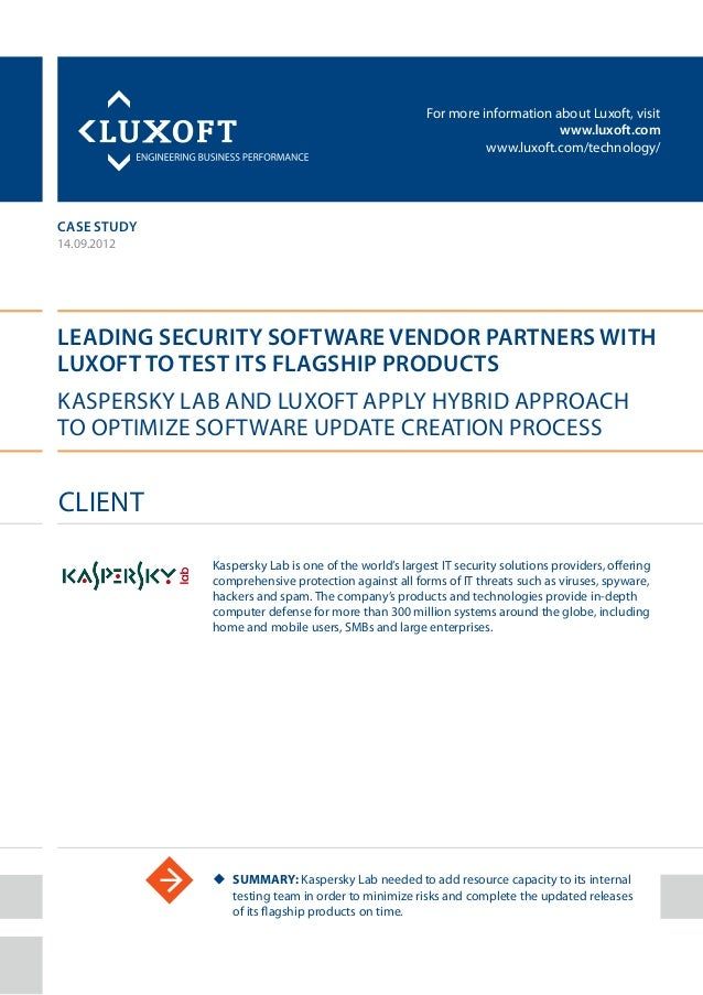 For more information about Luxoft, visitwww.luxoft.comwww.luxoft.com/technology/case studyLeading Security Software Vendor...