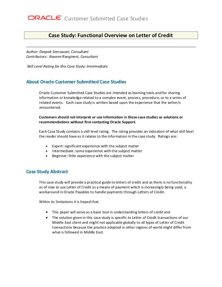 Customer Submitted Case Studies                 Case Study: Functional Overview on Letter of Credit Author: Deepak Seeruwa...