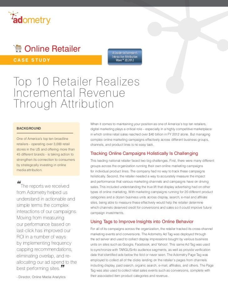 Attribution Case Study - Online Retailer