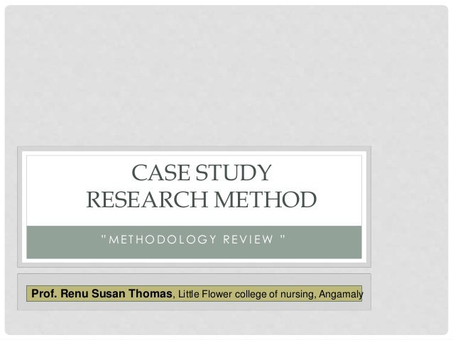 case study method of research Qualitative case study methodology provides tools for researchers to study complex it becomes a valuable method for health science research to develop.