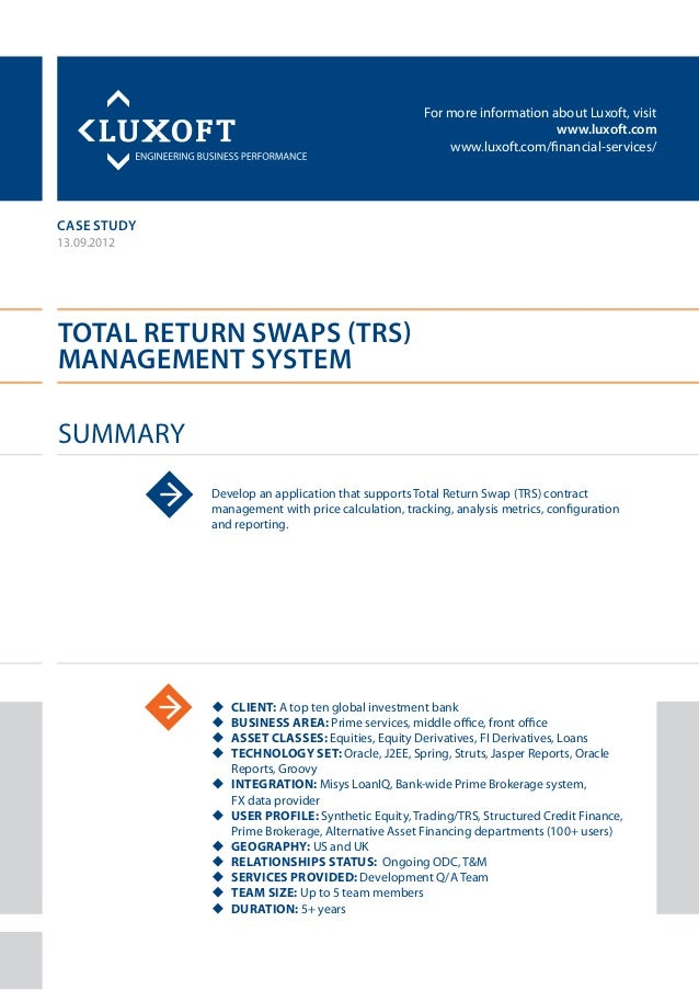 For more information about Luxoft, visitwww.luxoft.comwww.luxoft.com/financial-services/case studyTotal Return Swaps (TRS)...