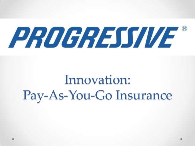 Innovation:Pay-As-You-Go Insurance
