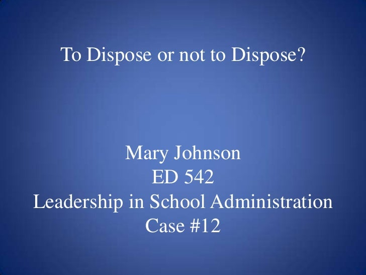 Leadership in Administration Case 12