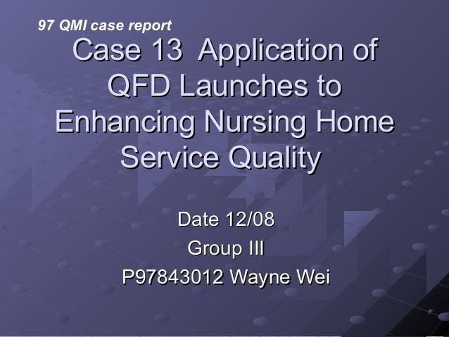 Case 13  application of qfd launches to enhancing