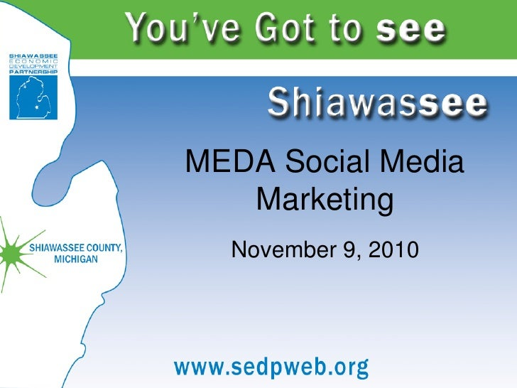 MEDA Social Media   Marketing  November 9, 2010
