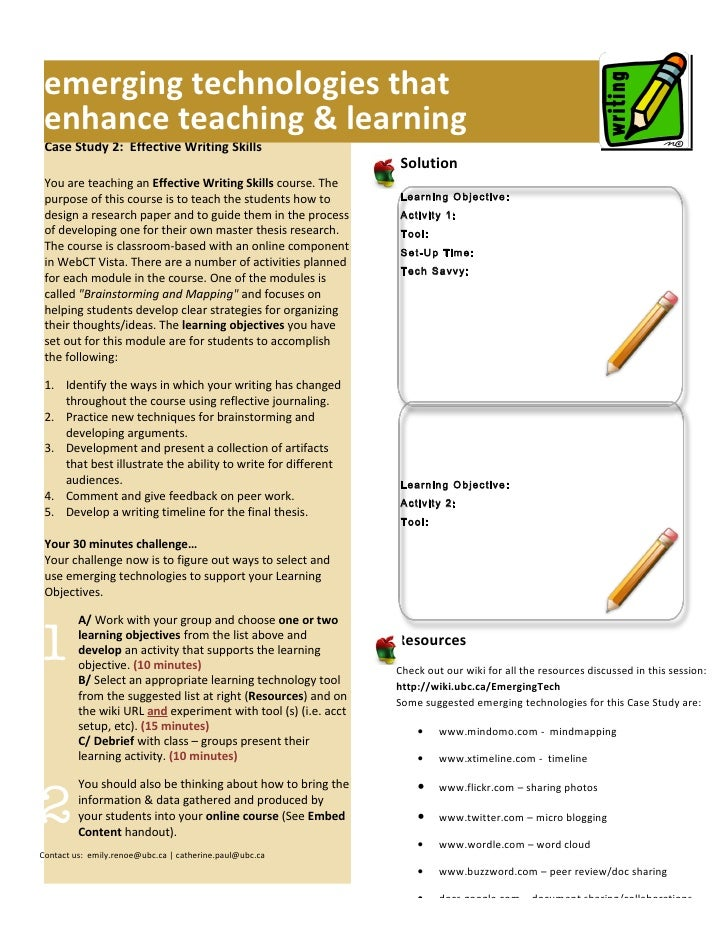 emerging technologies that  enhance teaching & learning  Case Study 2: Effective Writing Skills                           ...