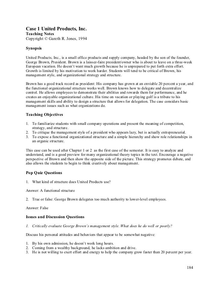Case 1 United Products, Inc.Teaching NotesCopyright © Gareth R. Jones, 1994SynopsisUnited Products, Inc., is a small offic...