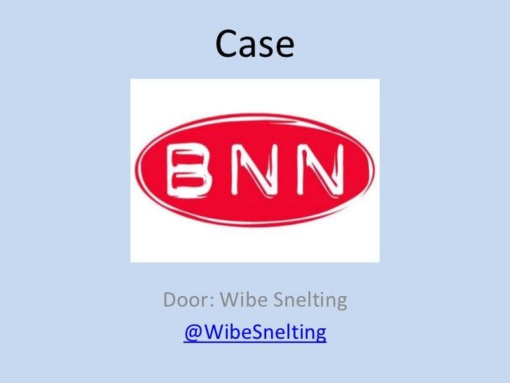 Case BNN