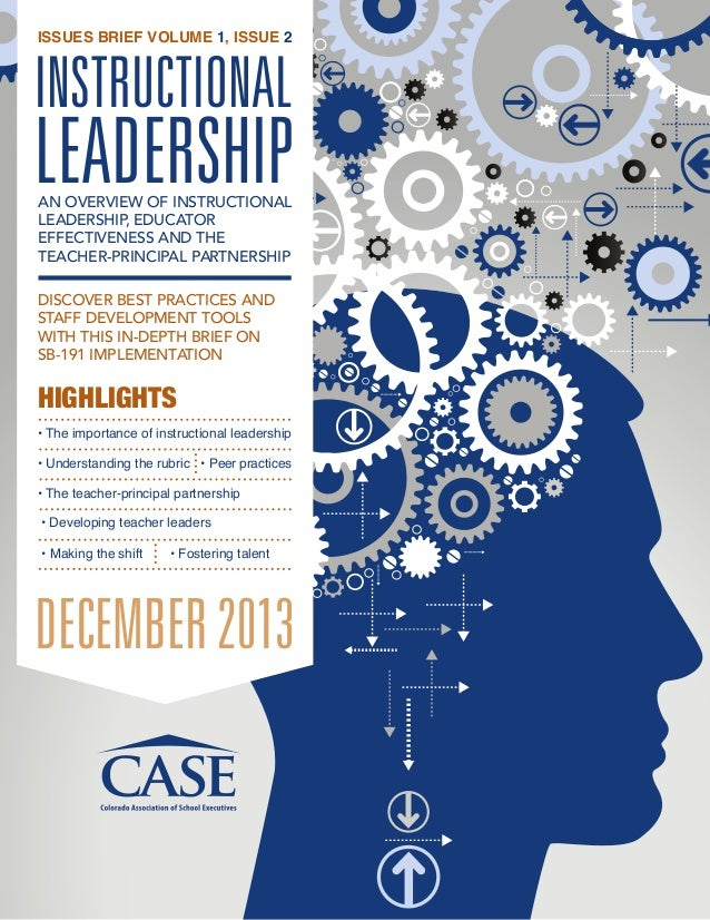 ISSUES BRIEF VOLUME 1, ISSUE 2  INSTRUCTIONAL  LEADERSHIP AN OVERVIEW OF INSTRUCTIONAL LEADERSHIP, EDUCATOR EFFECTIVENESS ...