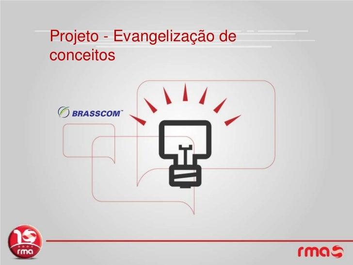 Projeto - Evangelização de conceitos<br />