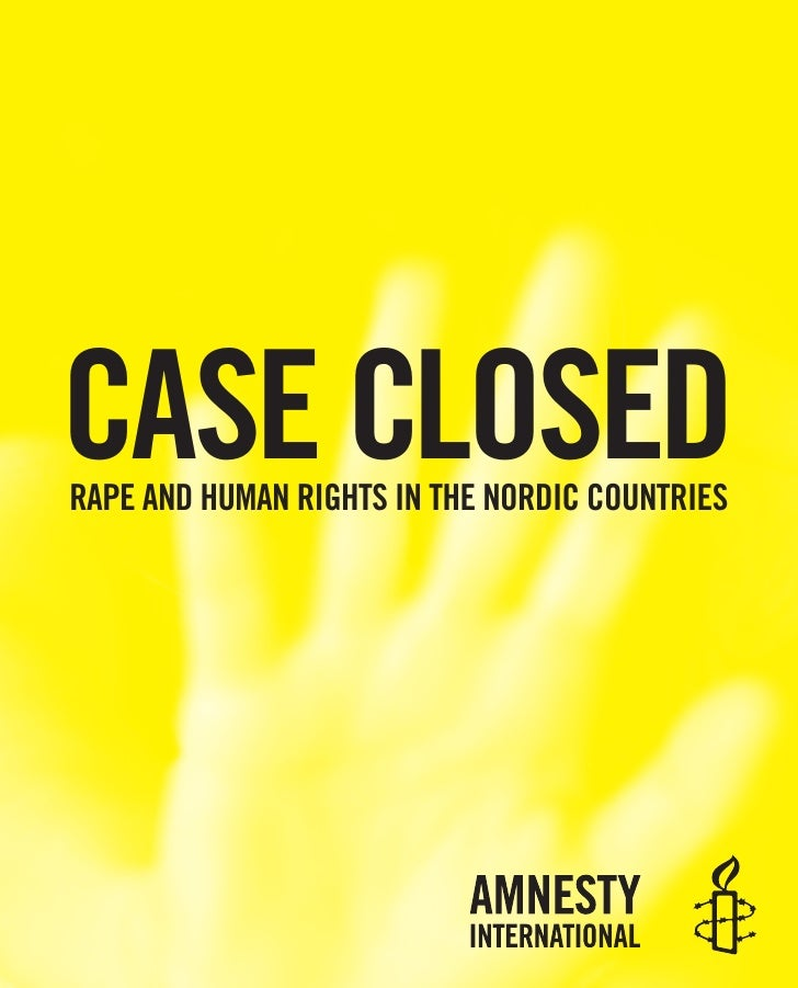 Case closed -  RAPE AND HUMAN RIGHTS IN THE NORDIC COUNTRIE