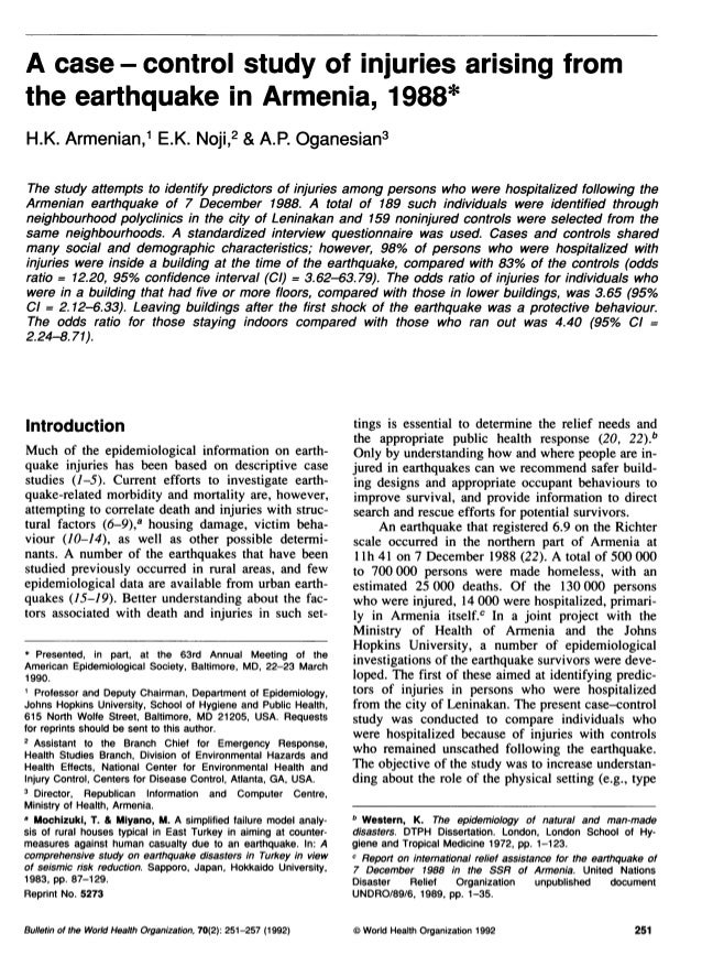 A case - control study of injuries arising fromthe earthquake in Armenia, 1988*H.K. Armenian,1 E.K. Noji,2 & A.P. Oganesia...