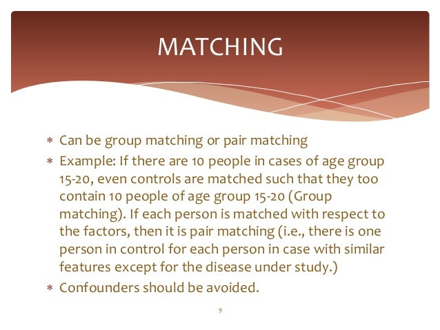 Why Match? Investigating Matched Case-Control Study