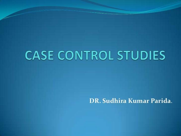 Case control studies..skp
