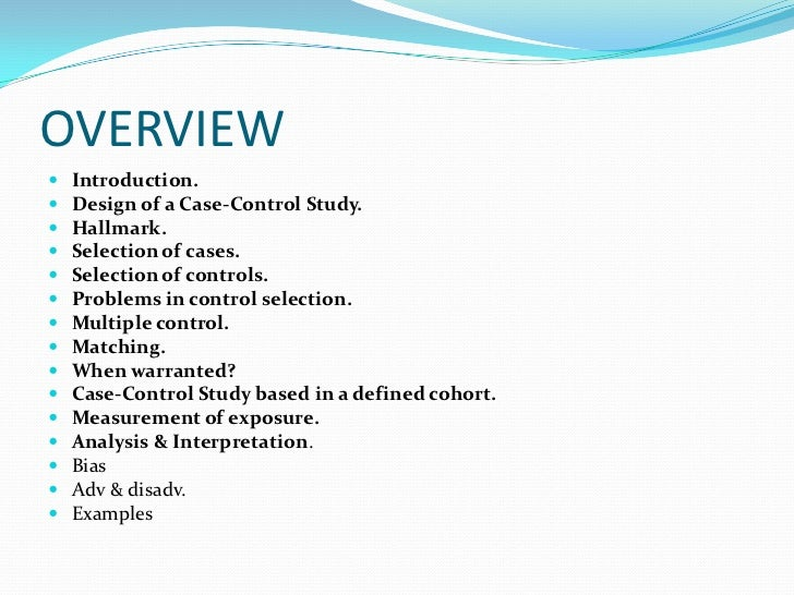 1 based on the case study and A case-control study is a type of observational study in which two existing groups differing in outcome are identified and compared on the basis of some supposed causal attribute.