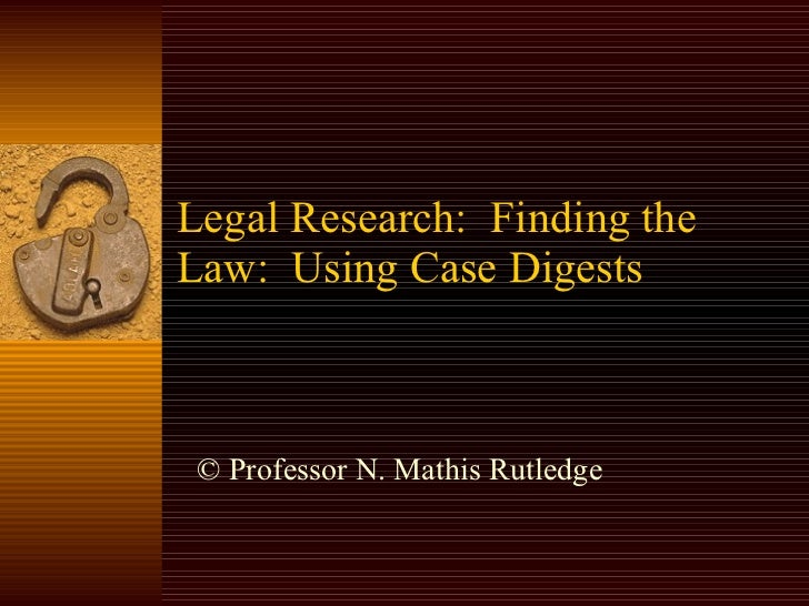 Finding the Law: Case digests