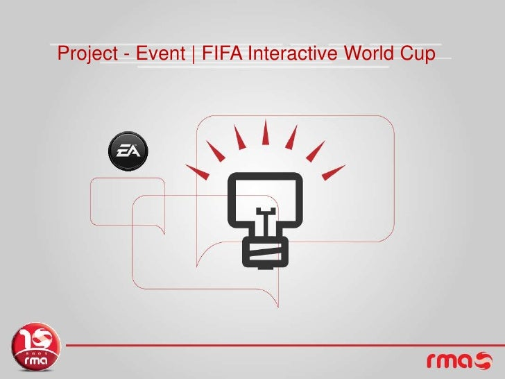 Project - Event | FIFA Interactive World Cup