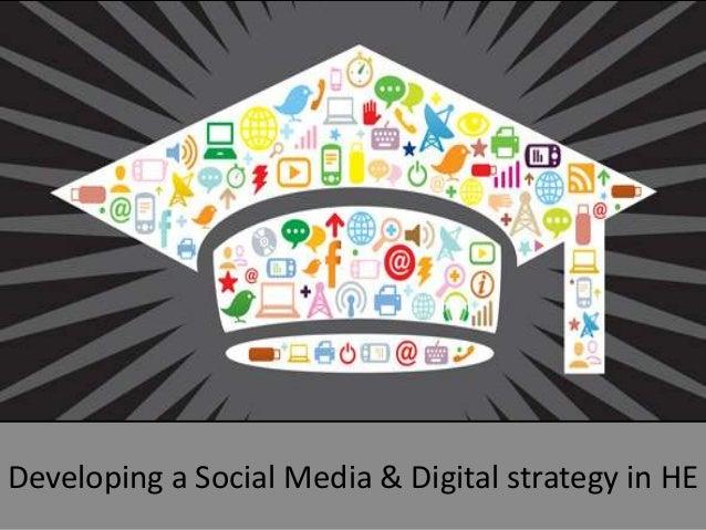 Developing a Social Media & Digital strategy in HE