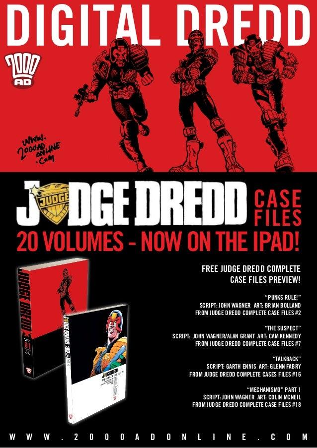 DIGITAL DREDD 20volumes-NOWONtheIPAD! THE COMPLETE CASE FILES W W W . 2 0 0 0 A D O N L I N E . C OM free judge dredd comp...