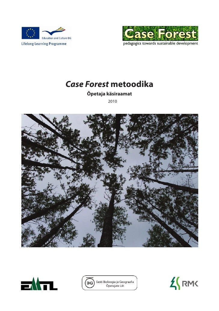 Case Forest metoodika: õpetaja käsiraamat