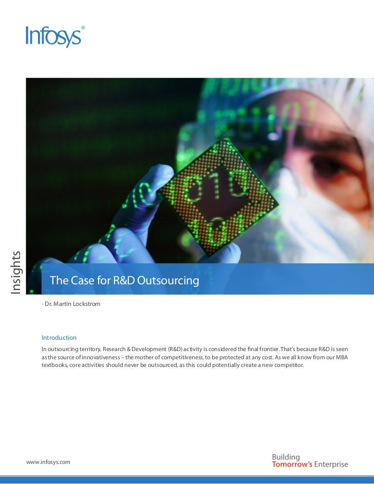 Insights                   The Case for R&D Outsourcing                - Dr. Martin Lockstrom                Introduction ...