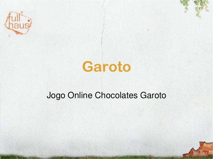 Garoto<br />Jogo Online Chocolates Garoto<br />