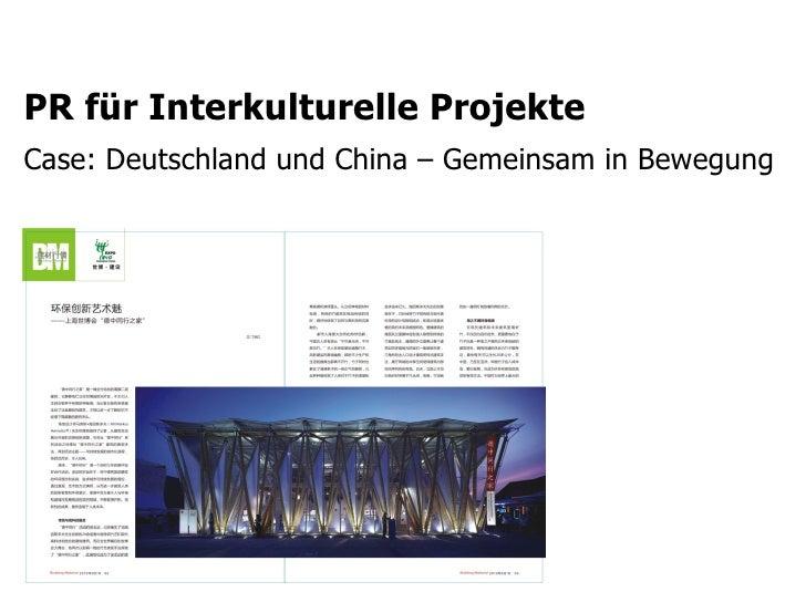 PR für Interkulturelle ProjekteCase: Deutschland und China – Gemeinsam in Bewegung                   STORYMAKER GMBH TÜBIN...