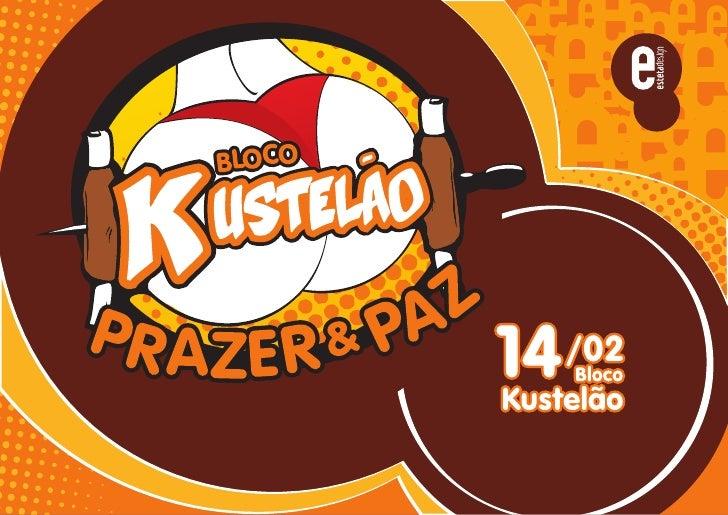 Case Kustelão - Projeto, Patrocinio e Evento