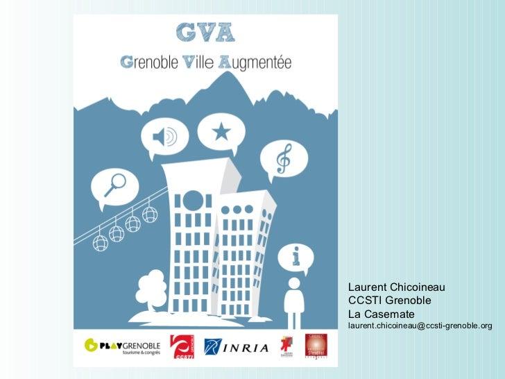 Laurent Chicoineau CCSTI Grenoble La Casemate [email_address]