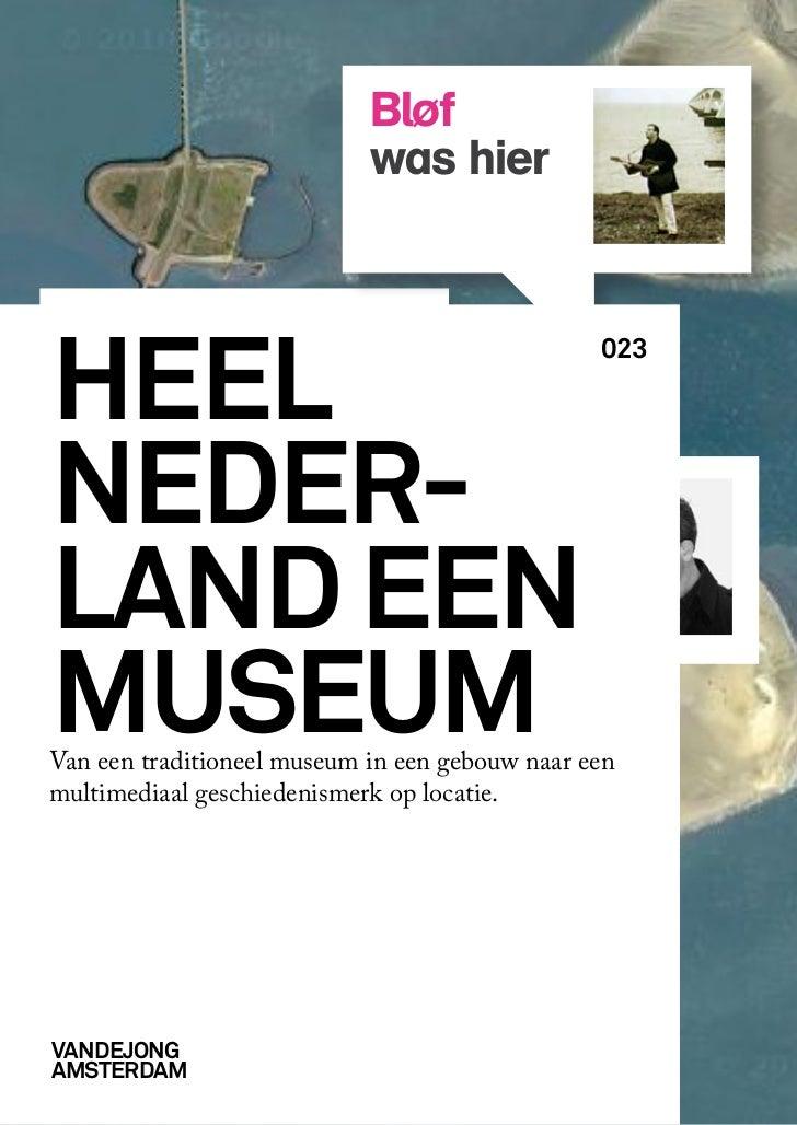 Xwashier: heel Nederland een museum